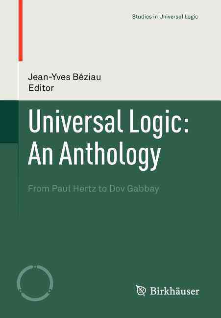 Anthology of Universal Logic By Beziau, Jean-Yves (EDT)